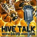 Hive Talk with David and Jon