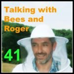 Talking with Bees and Roger