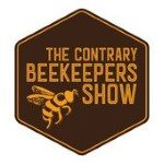 The Contrary Beekeepers Show